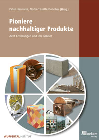 Pioniere nachhaltiger Produkte