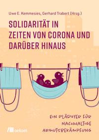 Solidarität in Zeiten von Corona und darüber hinaus