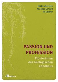 Passion und Profession