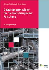 Gestaltungsprinzipien für die transdisziplinäre Forschung