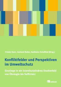 Konfliktfelder und Perspektiven im Umweltschutz