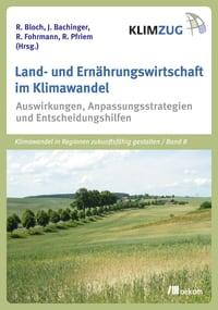 Land- und Ernährungswirtschaft im Klimawandel