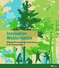 Innovative Waldprojekte