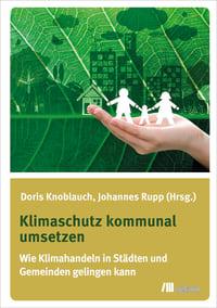 Klimaschutz kommunal umsetzen