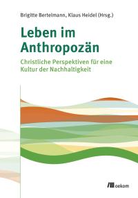 Leben im Anthropozän
