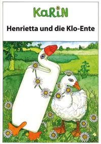 Henrietta und die Klo-Ente