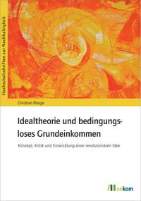 Idealtheorie und bedingungsloses Grundeinkommen