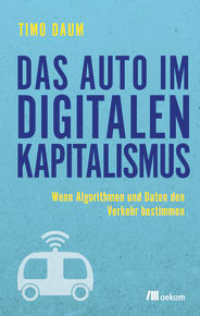 Das Auto im digitalen Kapitalismus