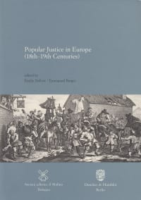 Cover Popular Justice in Europe (18th–19th Centuries)