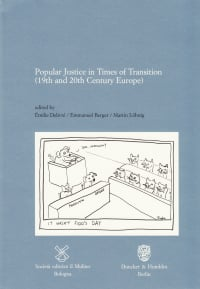Cover Popular Justice in Times of Transition (19th and 20th Century Europe)
