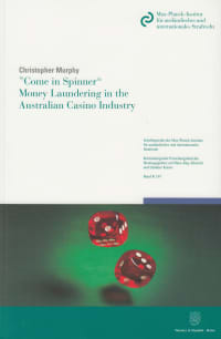 Cover »Come in Spinner« – Money Laundering in the Australian Casino Industry