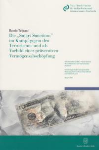 Cover Die »Smart Sanctions« im Kampf gegen den Terrorismus und als Vorbild einer präventiven Vermögensabschöpfung