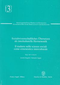 Cover Sozialwissenschaftliches Übersetzen als interkulturelle Hermeneutik / Il tradurre nelle scienze sociali come ermeneutica interculturale