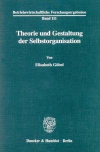 Cover Theorie und Gestaltung der Selbstorganisation