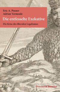 Cover Die entfesselte Exekutive