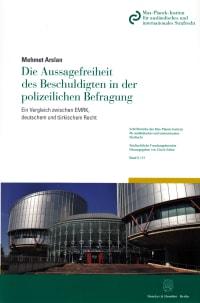 Cover Die Aussagefreiheit des Beschuldigten in der polizeilichen Befragung