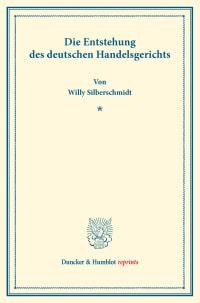 Cover Die Entstehung des deutschen Handelsgerichts