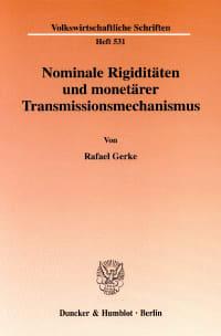 Cover Nominale Rigiditäten und monetärer Transmissionsmechanismus