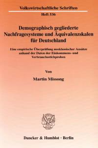Cover Demographisch gegliederte Nachfragesysteme und Äquivalenzskalen für Deutschland