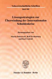 Cover Lösungsstrategien zur Überwindung der Internationalen Schuldenkrise