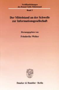 Cover Der Mittelstand an der Schwelle zur Informationsgesellschaft