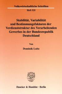 Cover Stabilität, Variabilität und Bestimmungsfaktoren der Verdienststruktur des Verarbeitenden Gewerbes in der Bundesrepublik Deutschland