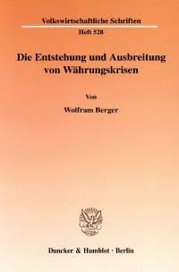 Cover Die Entstehung und Ausbreitung von Währungskrisen