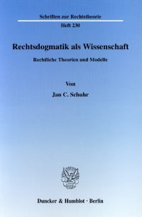 Cover Rechtsdogmatik als Wissenschaft