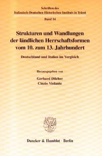 Cover Strukturen und Wandlungen der ländlichen Herrschaftsformen vom 10. zum 13. Jahrhundert