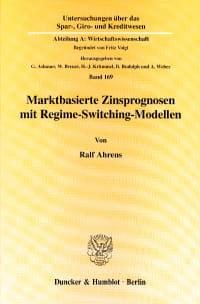 Cover Marktbasierte Zinsprognosen mit Regime-Switching-Modellen