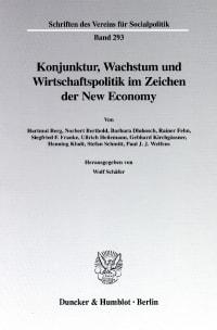 Cover Konjunktur, Wachstum und Wirtschaftspolitik im Zeichen der New Economy