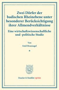 Cover Zwei Dörfer der badischen Rheinebene unter besonderer Berücksichtigung ihrer Allmendverhältnisse