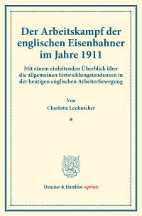 Cover Der Arbeitskampf der englischen Eisenbahner im Jahre 1911