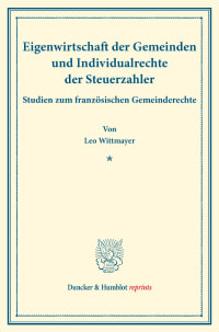 Cover Eigenwirtschaft der Gemeinden und Individualrechte der Steuerzahler