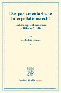 Cover Das parlamentarische Interpellationsrecht