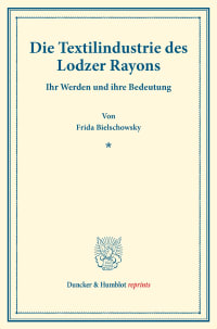 Cover Die Textilindustrie des Lodzer Rayons