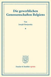 Cover Die gewerblichen Genossenschaften Belgiens