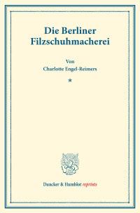 Cover Die Berliner Filzschuhmacherei