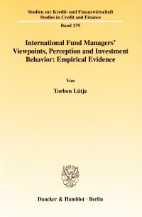 Cover International Fund Managers' Viewpoints, Perception and Investment Behavior: Empirical Evidence