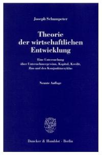 Cover Theorie der wirtschaftlichen Entwicklung