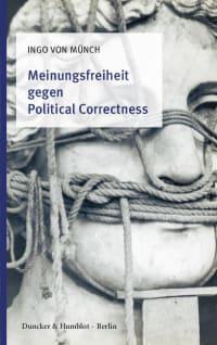 Cover Meinungsfreiheit gegen Political Correctness