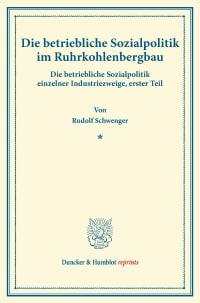 Cover Die betriebliche Sozialpolitik im Ruhrkohlenbergbau
