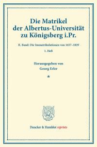 Cover Die Matrikel der Albertus-Universität zu Königsberg i.Pr