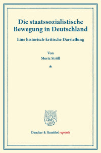 Cover Die staatssozialistische Bewegung in Deutschland