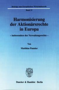 Cover Harmonisierung der Aktionärsrechte in Europa -