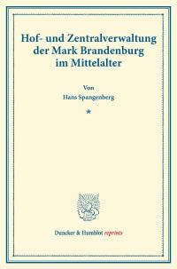 Cover Hof- und Zentralverwaltung der Mark Brandenburg im Mittelalter