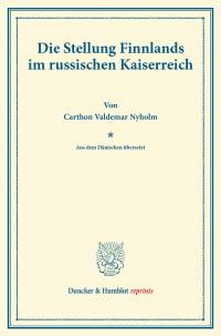 Cover Die Stellung Finnlands im russischen Kaiserreich