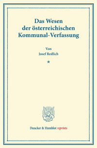 Cover Das Wesen der österreichischen Kommunal-Verfassung