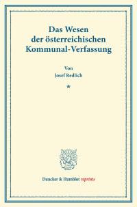 Cover Das Wesen der österreichischen Kommunal-Verfassung