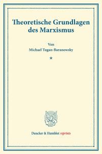 Cover Theoretische Grundlagen des Marxismus